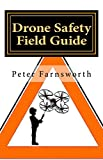 Drone Safety Field Guide (English Edition)