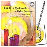 Fröhliche Weihnacht mit der Posaune - auch geeinet für Bariton, Euphonium im Bassschlüssel -...