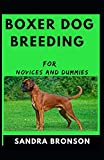 Boxer Dog Breeding For Novices And Dummies