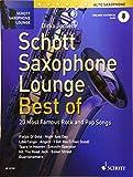 Schott Saxophone Lounge - BEST OF: 20 Most Famous Rock and Pop Songs. Alt-Saxophon.