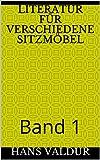 Literatur für verschiedene Sitzmöbel: Band 1