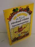 Himbeer-Hildes Tapeziermaschine