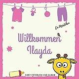 Willkommen Ilayda Baby Fotobuch und Album: Personalisiertes Baby Fotobuch und Fotoalbum, Das erste...