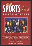 More Sports Best Short Stories (Sporting's Best Short Stories Series)