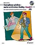 Alt-Saxophon spielen - mein schnstes Hobby - Band 2