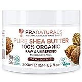 PraNaturals 100% Bio Sheabutter 300ml, Rohes, unraffiniertes Extra Virgin A-Grade African Pure...