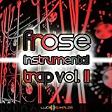 Frose Instrumental Trap Vol. 2 - 5 Trap Beats - trap instrumental sample pack , trap beat [WAV]...