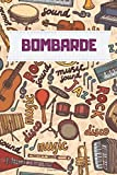 Bombarde Music notebook : Practice & Progress Lesson Notebook