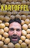 Der Kartoffelmann: Eine Kurzgeschichte aus Idaho