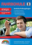 Fhrerschein Fragebogen Klasse B - Auto Theorieprfung original amtlicher Fragenkatalog auf 68 Bgen