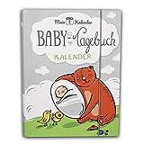 Mein 1. Kalender das Baby Tagebuch, Babys erstes Jahr, Entwicklungsberater mit 365 Ratschlägen für...