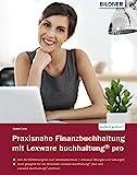 Praxisnahe Finanzbuchhaltung mit Lexware buchhaltung® pro: Von der Einführung bis zum...