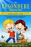 Das B E S O N D E R E Kinderwitze Buch: Kinderwitze zum Lachen, auswendig Lernen und...