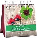 365 Glcksmomente: Immerwhrender Aufstellkalender