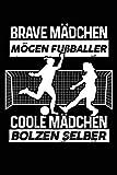 Coole Mädchen spielen Fußball: Notizbuch / Notizheft für Fußballerin Fußballspieler-innen...
