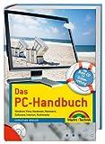 Das PC-Handbuch - Mit Boot-CD zur Datenrettung: Windows Vista, Hardware, Netzwerk, Software,...