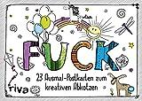 FUCK: 23 verfluchte Ausmal-Postkarten zum kreativen Abkotzen