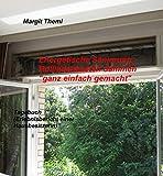 Energetische Sanierung - Rollladenkasten dämmen 'ganz einfach gemacht': Tagebuch (Erlebnisbericht...