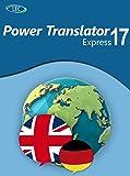 Power Translator 17 Express Deutsch-Englisch: Der komfortable Übersetzer für den Desktop! Windows...