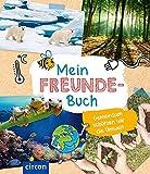 Mein Freundebuch: Gemeinsam schützen wir unsere Umwelt: Gemeinsam schtzen wir unsere Umwelt (Meine...