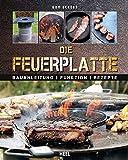 Feuerplatte: Bauanleitung · Funktion · Rezepte