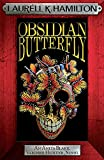 Obsidian Butterfly (Anita Blake, Vampire Hunter, Novels, Band 9)