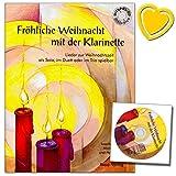 Fröhliche Weihnacht mit der Klarinette - Lieder zur Weihnachtszeit für den Anfänger -...