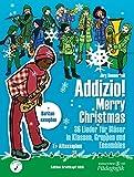 Addizio! Merry Christmas -Alt- und Baritonsaxophon in Es- 36 Weihnachtslieder für Bläser in...