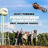 Powerband (Braap Braap) [feat. Phresche Makers]