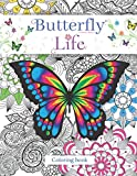 Butterfly life : coloring books: Butterflies and flowers designs coloring book for kids ages 4-8,...