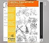 Klapprad Faltrad: Deine Projektbox inkl. 59 Original-Patenten bringt Dich mit Spaß hinter die...