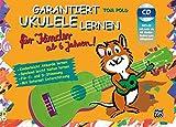 Garantiert Ukulele Lernen für Kinder | Ukulele | Buch & CD: Kinderleicht Akkorde lernen - Spielend...