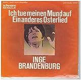 Inge Brandenburg – 'Ich tue meinen Mund auf' ' Ein anderes Osterlied'. 7' Vinyl - Single