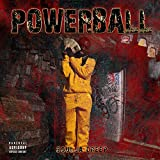 Powerball [Explicit]